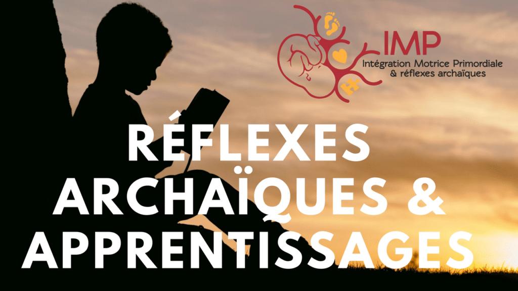 Réflexes primitifs et apprentissages