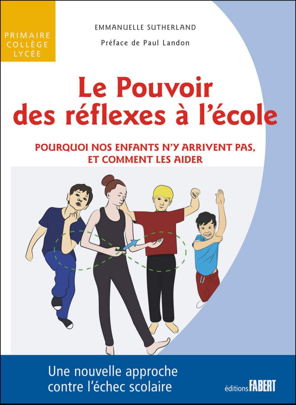 Couverture du livre le pouvoir des réflexes à l'école
