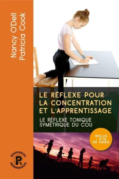 Le réflexe pour la concentration et l'apprentissage - Couverture